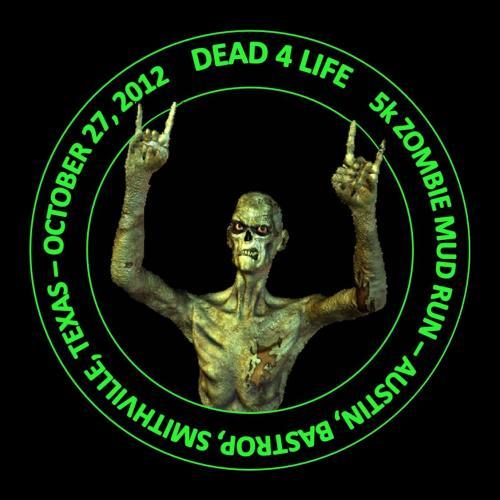 Dead4Life 5k Zombie Mud Run - Austin Tx